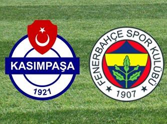 Kasımpaşa - Fenerbahçe maçında son durum! Canlı