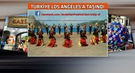 Los Angeles'ta Anadolu Kltr ve Yemek Festivali
