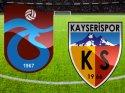 Trabzonspor Kayserispor maçı (CANLI) İlk Devre