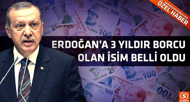 Erdoğan'ın mal varlığındaki ilginç detay! Borçlu kişi ortaya çıktı