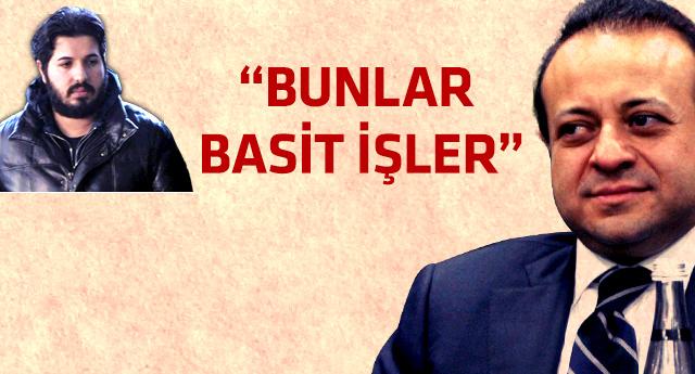 Egemen Bağış'dan Reza Zarrab itirafı!