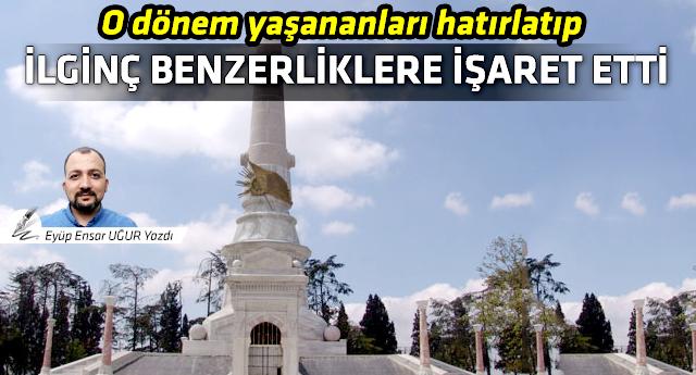 'İttihat Terakki'den AKP'ye değişmeyen metodlar...'