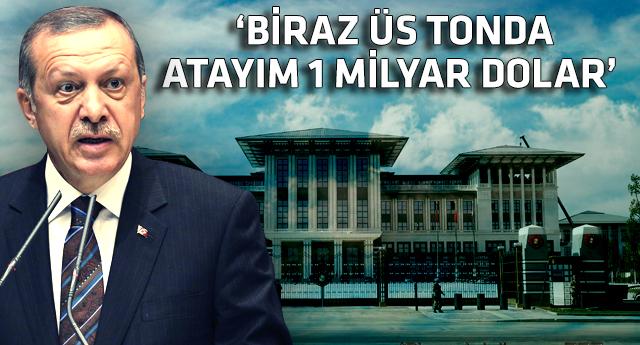 Erdoğan: Saray oldu bitti