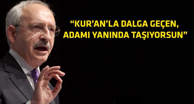 Kılıçdaroğlu'ndan Erdoğan'a Kur'an cevabı