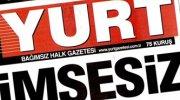 Yurt Gazetesi bugün çıkmadı