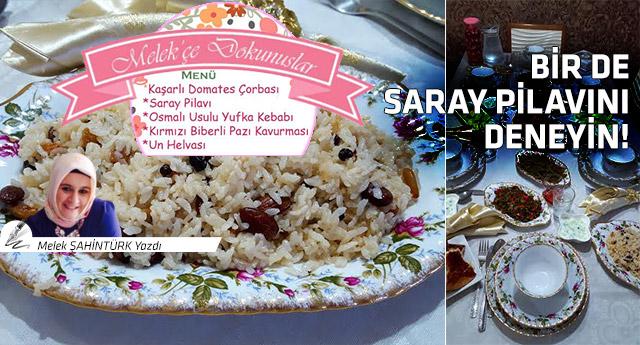 Saray'lıların sofrasından iftar menüsü!