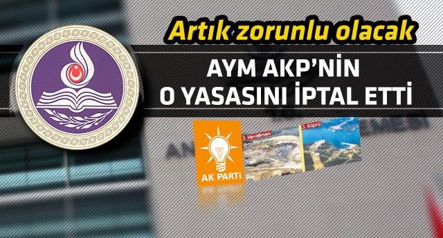 AYM, AKP'nin 'yasa oyunu'yla yaptığı planı bozdu!