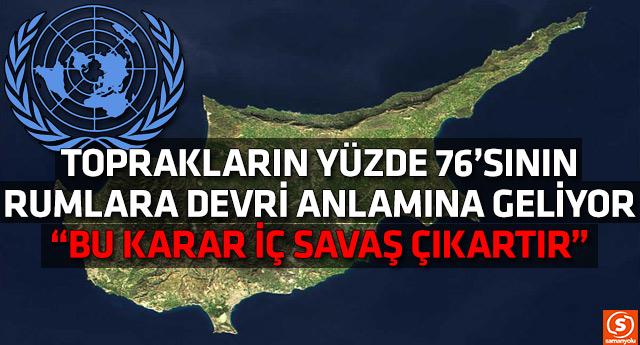 BM'nin kararı Kıbrıs'ı karıştırdı