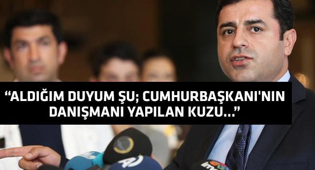 Demirtaş'tan AKP'li Kuzu hakkında flaş iddia!
