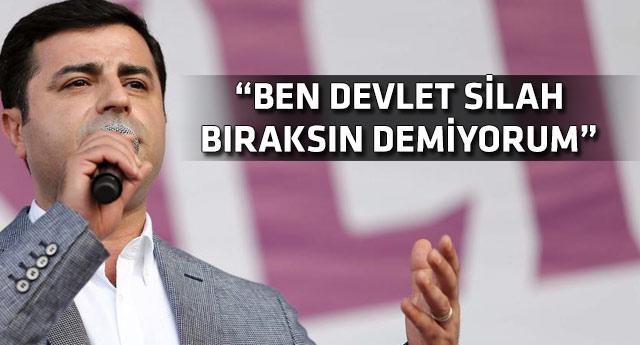 Demirtaş: PKK silahları susturmalı