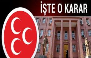 Yargıtay MHP kararını verdi