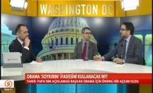 Obama 'soykırım' ifadesini kullanacak mı? -video