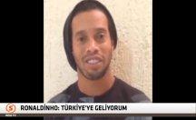 Ronaldinho'dan Türkiye'yi heyecanlandıran mesaj -video
